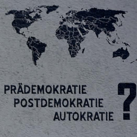 DVPW Sektionstagung: 'Prädemokratie', 'Postdemokratie', 'Autokratie'? Zum Stand vergleichender Herrschaftsforschung